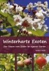 Winterharte Exoten